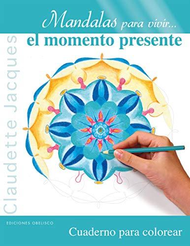 9788497779906: Mandalas para vivir... el momento presente: 1 (Nueva conciencia)