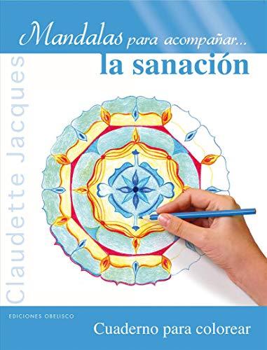 9788497779913: Mandalas para acompanar la sanacion (Spanish Edition)