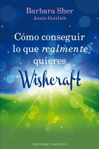 9788497779968: Como conseguir lo que realmente quieres - Wishcraft (Spanish Edition) (Coleccion Nueva Conciencia)