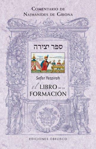 9788497779982: Sefer Yetzirah. El libro de la formacion (Spanish Edition) (Coleccion Cabala y Judaismo)