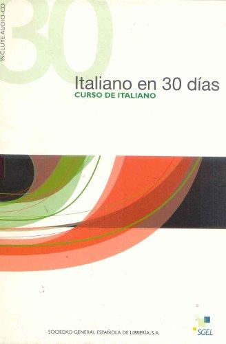 9788497780711: Italiano en 30 Dias+CD-1 (Spanish Edition)