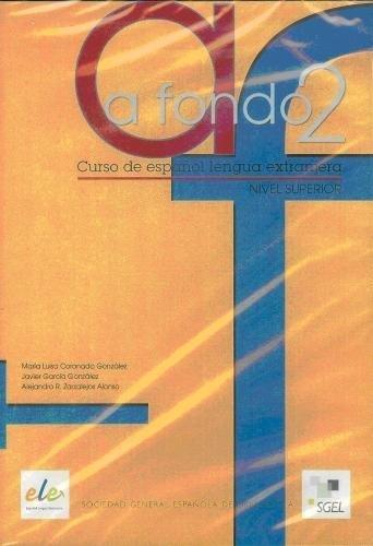 A fondo 2. Superior CD-1(Spanish Edition): Maria Luisa Coronado