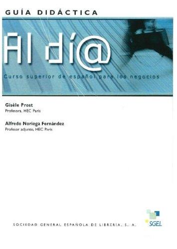 9788497780872: Al día superior guía didáctica (B2/C1): Guia Pedagogica