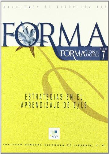 9788497781121: Forma 07 Estrategas En El Aprendizaje De Ele (Spanish Edition)