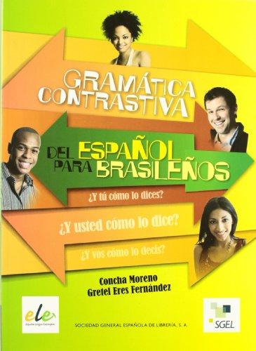 Gramatica contrastiva del español para brasileños.: Moreno Garcia, Concha