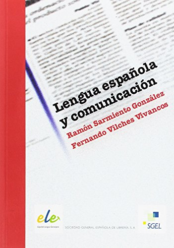 Lengua española y comunicación: Sarmiento, Ramón, Vilches