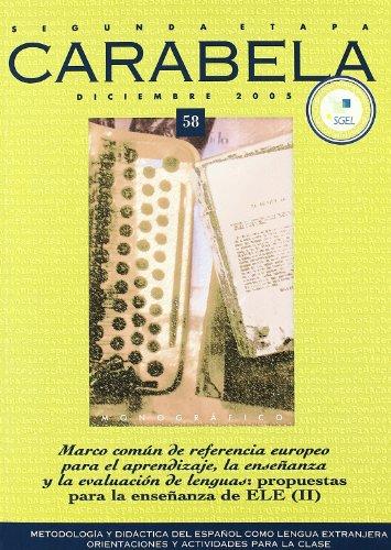 9788497781275: Revista Carabela 58: Mcer: Propuestas Para La Ensenanza Ele