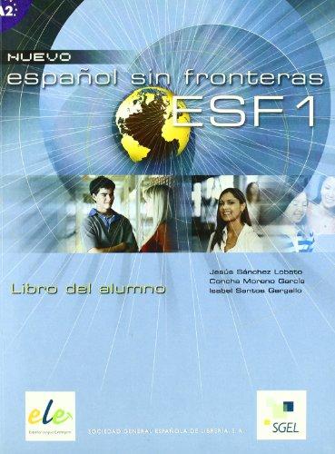 9788497781619: Nuevo Espanol Sin Fronteras 1 Student Book