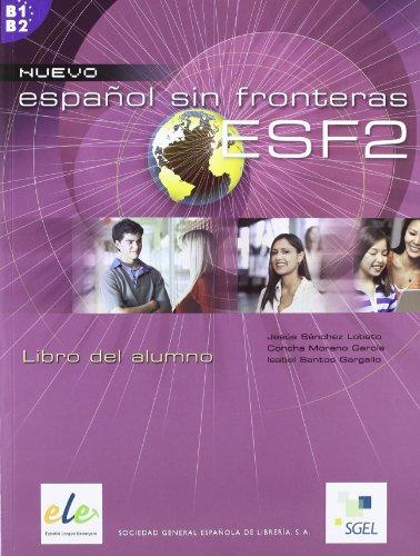 9788497781657: Nuevo Espanol Sin Fronteras 2 Student Book (Spanish Edition)