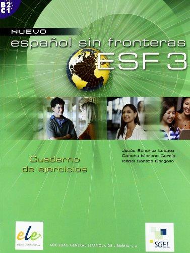 9788497781718: Nuevo Espanol Sin Fronteras 3 Exercises Book (Spanish Edition)