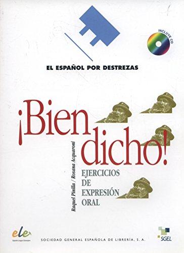 Bien dicho. Ejercicios de expresion oral +CD-1 (EPD) (Espanol por Destrezas) (Sp: Raquel Pinilla ...