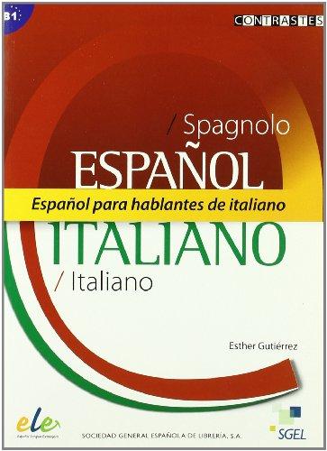 CONTRASTES, ESPAÑOL PARA HABLANTES DE ITALIANO, B1-B2: GUTIÉRREZ QUINTANA, ESTHER