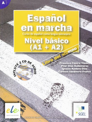 9788497782029: Espanol en Marcha Basico (A1 + A2) with 2 Audio CD's