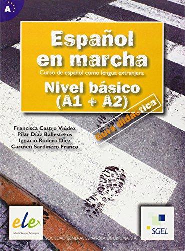 9788497782234: Espanol En Marcha - Guia Didactia: Nivel Basico: Pt. 1 - 2