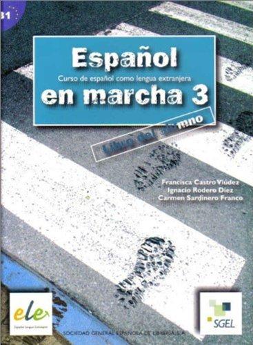 9788497782395: Espanol En Marcha 3 Student Book B1