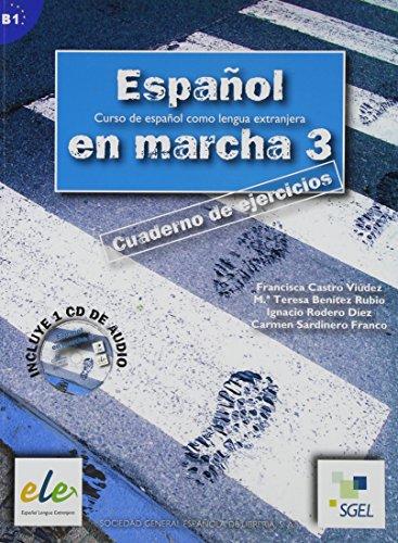 9788497782425: Espanol En Marcha 3 Exercises Book + CD B1