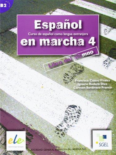 Espanol En Marcha 4 Student Book B2: Francisca Castro Viudez