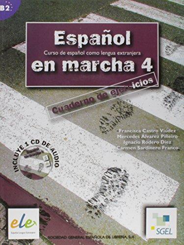 ESPAÑOL EN MARCHA 4. B2. CUADERNO DE EJERCICIOS. INCLUYE CD - VV.AA.