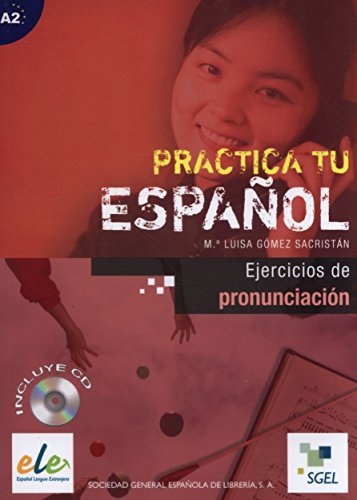 9788497783217: Practica ejercicios de pronunciacion+CD (Practica tu Espanol) (Spanish Edition)
