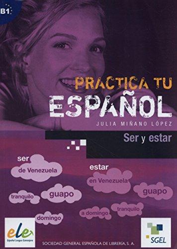 9788497783224: Ser y estar: Practica tu español
