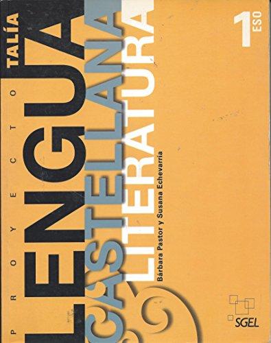 Lengua Castellana y Literatura Talía 1 ESO: Pastor, Barbara - Echevarría, Susana