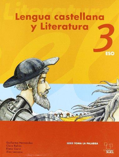 9788497783446: Lengua castellana y literatura 3 ESO: Toma la palabra (Lengua ESO) - 9788497783446