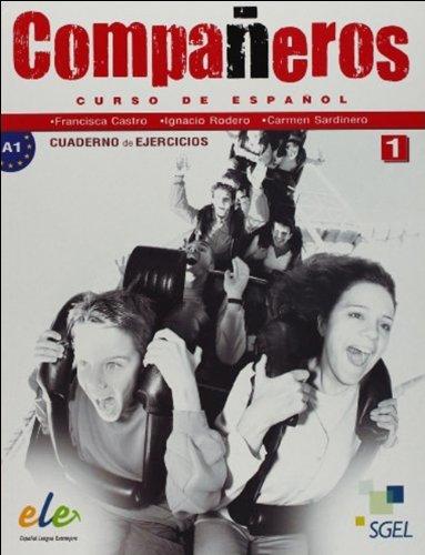 Companeros. Curso de espanol. 1 ejercicios (Spanish Edition): Francisca Castro