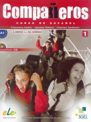 9788497784108: Compañeros. Libro del alumno. Con CD Audio. Per la Scuola media: Compañeros 1 alumno (Companeros)