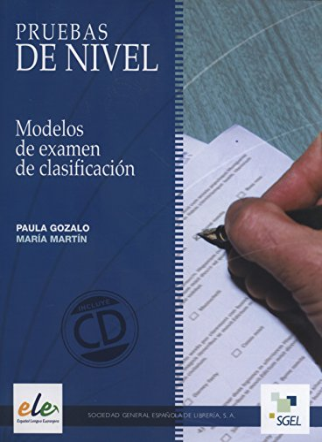 Pruebas De Nivel - Modelos de examen de clasificación: Gozalo, Paula - Martín, Maria