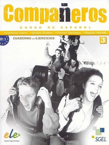9788497784764: Companeros. Curso de espanol. 3 ejercicios (Spanish Edition)