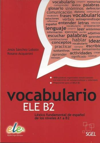 9788497784924: Vocabulario ELE B2