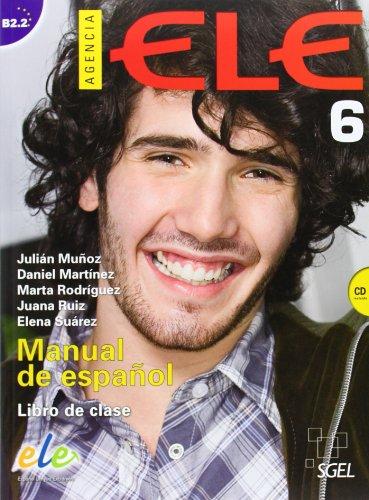 9788497784931: Agencia ELE 6 Libro de clase + cd