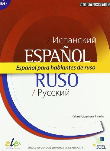 9788497784962: Español para hablantes de ruso (B1) (Contrastes)