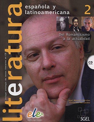 9788497784986: Literatura espanola y latinoamericana. Con CD Audio. Per le Scuole superiori: Literatura española y latinoamericana 1: Del Romanticismo a la actualidad: 2 (Literatura Espanol LatinoAmericana)