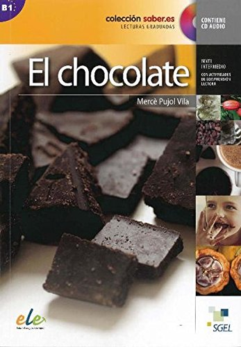 9788497785020: Saber.Es: El Chocolate + CD: B1 (Coleccion Saber.Es) (Spanish Edition)