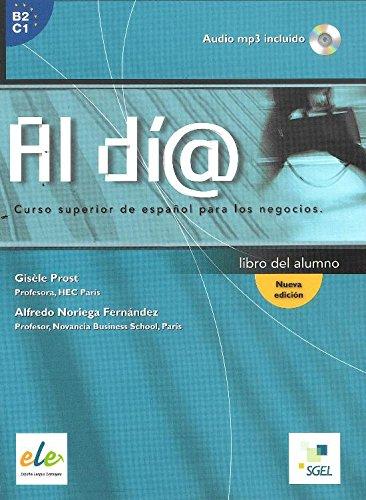 9788497785556: Al di@: Curso superior de español para los negocios (Al Dia)