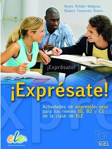 9788497785938: Expresate (Spanish Edition)