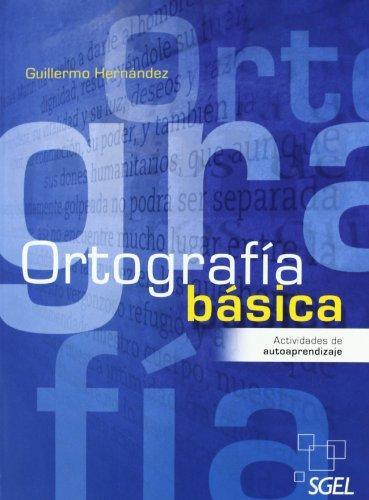 Ortografía básica: Guillermo Hernández
