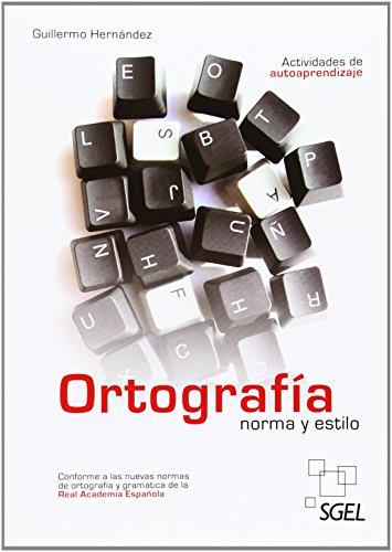 9788497787314: Ortografia norma y estilo