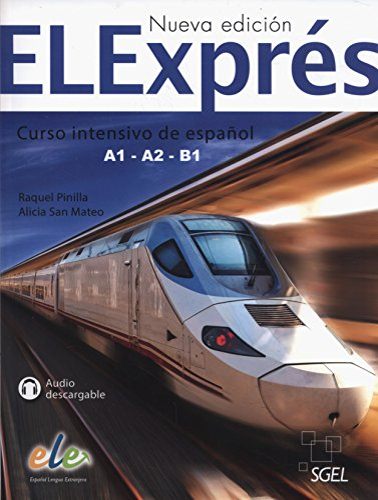 9788497789059: Elexpres : Levels A1 - A2 - B1: Curso Itensivo de Espanol [Lingua spagnola]