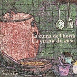 9788497790291: Cuina de l'horta. Cuina de casa, La (Vària Cuina)
