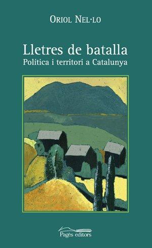 LLETRES DE BATALLA: NEL·LO COLOM, ORIOL.
