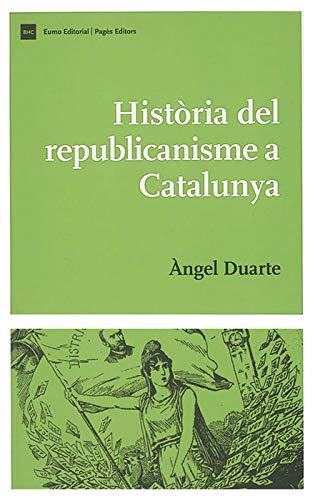 9788497791236: Història del republicanisme a Catalunya (Biblioteca d'Història de Catalunya)