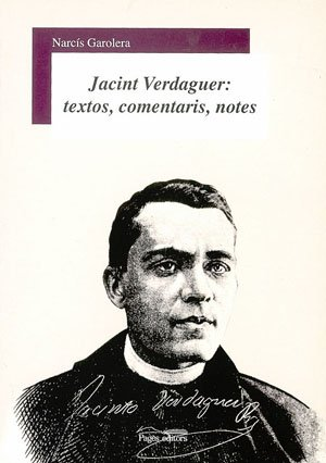 9788497791748: JACINT VERDAGUER: TEXTOS, COMENTARIS, NOTES