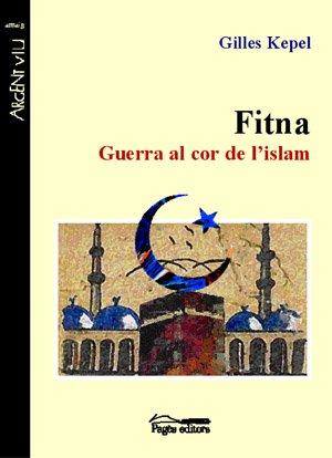 9788497792318: Fitna. Guerra al cor de l'islam