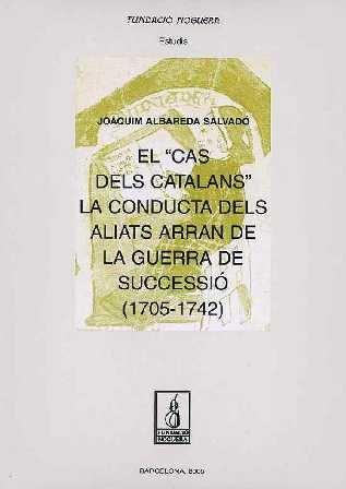 9788497793230: el_cas_dels_catalans_la_conducta_dels_aliats_arran_de_la_guerra_de_successio_17051742