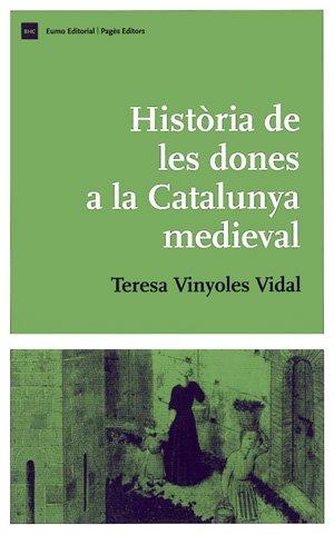 9788497793346: Història de les dones a la Catalunya medieval (Biblioteca d'Història de Catalunya)
