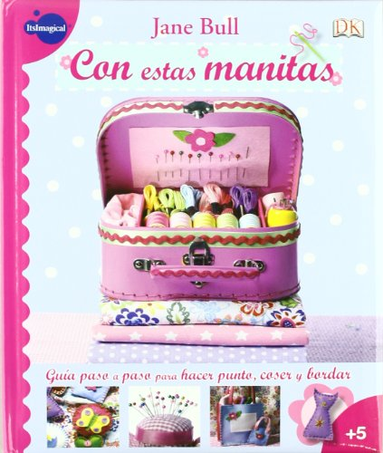 9788497806848: CON ESTAS MANITAS