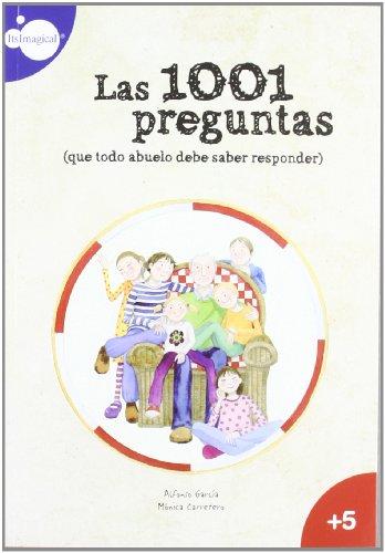 9788497807449: Las 1001 Preguntas Del Abuelo