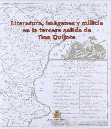 9788497812047: Literatura, imágenes y milicia en la tercera salida de Don Quijote